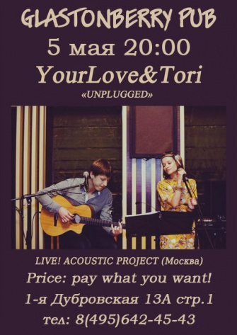 "YOURLOVE & TORI ""UNPLUGGED SHOW"""